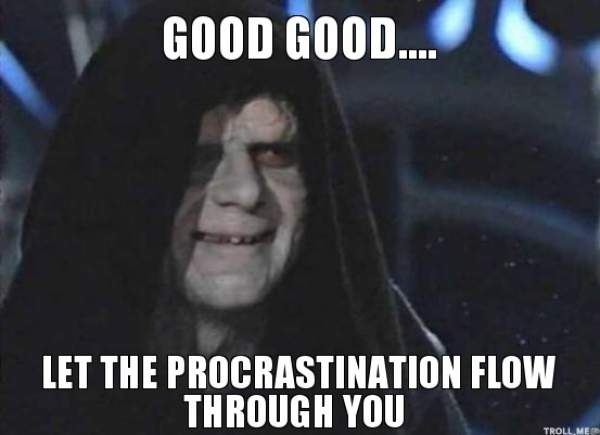 good-good-let-the-procrastination-flow-through-you__1417846815_182.74.88.150
