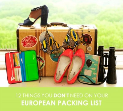Things You Don't Need On Your European Packing List