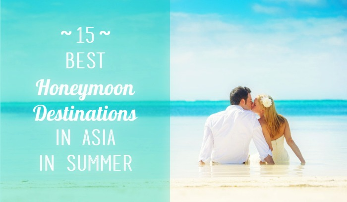 15 best honeymoon destinations in asia in summer of 2018. Black Bedroom Furniture Sets. Home Design Ideas
