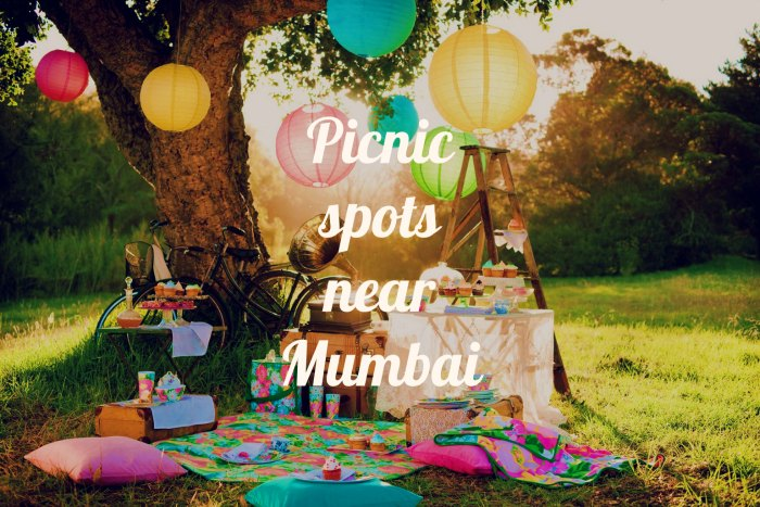 The Best Picnic Spots Near Mumbai For The Summer Of 2018