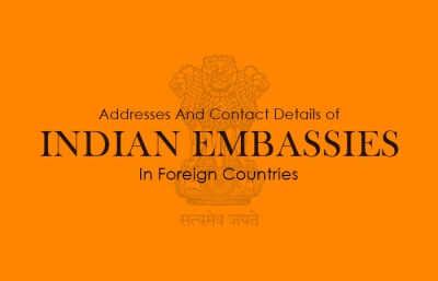 Contact details of indian embassies in foreign countries
