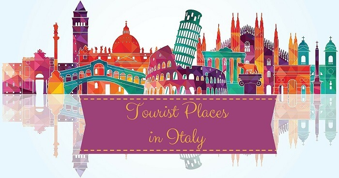 The numerous attractions of various tourist places in Italy