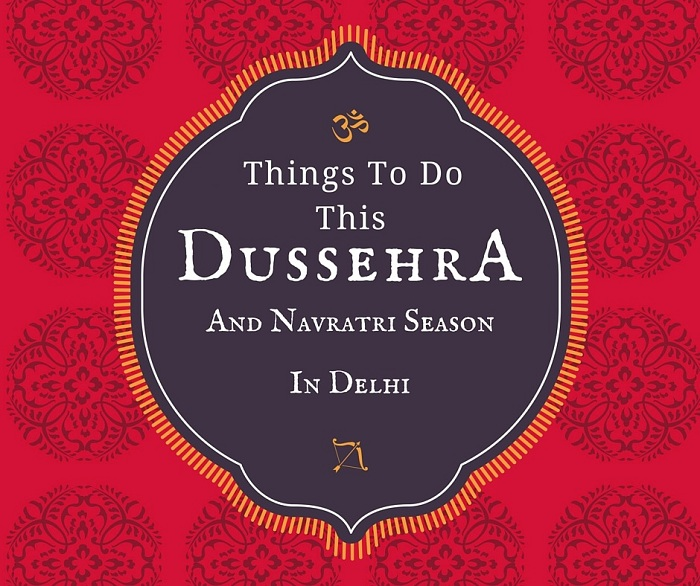 things to do this dussehra in Delhi